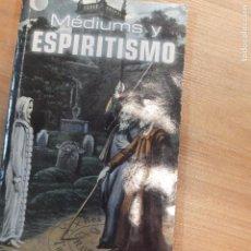 Libros antiguos: MÉDIUMS Y ESPIRITISMO- LEONARDO RODÓN. Lote 93298010