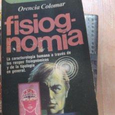 Libros antiguos: FISIOGNOMÍA-ORENCIA COLOMAR. Lote 93298780