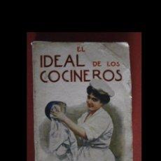 Libros antiguos: EL IDEAL DE LOS COCINEROS O SEA EL ARTE DE GUISAR Y COMER BIEN. T. WAPS. Lote 93323795
