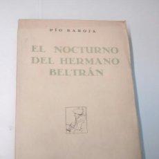 Libros antiguos: EL NOCTURNO DEL HERMANO BELTRÁN - PÍO BAROJA - 1929 - PRIMERA EDICIÓN. Lote 93325964