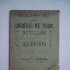 Libros antiguos: REGLAMENTO DE LAS CORRIDAS DE TOROS. NOVILLO SY BECERROS.. Lote 93418840