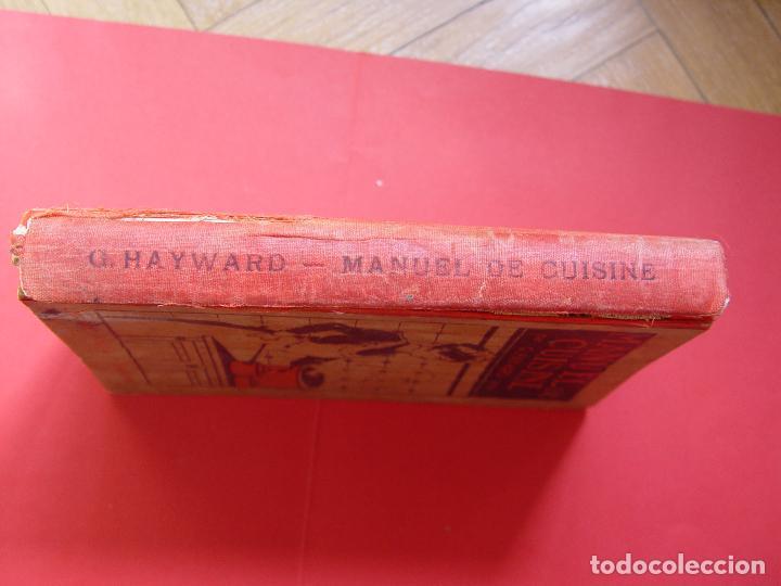 Libros antiguos: G. Hayward: MANUEL DE CUISINE (Payot, 1913) Cocina ¡ORIGINAL! ¡Coleccionista! - Foto 3 - 93390915