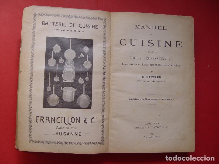 Libros antiguos: G. Hayward: MANUEL DE CUISINE (Payot, 1913) Cocina ¡ORIGINAL! ¡Coleccionista! - Foto 4 - 93390915