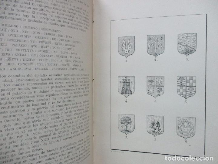 Libros antiguos: HISTORIA DEL REAL MONASTERIO DE SS. CREUS, SU FUNDACION,... HERNÁNDEZ SANAHUJA, Buenaventura. 1886. - Foto 4 - 93593920