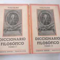 Libros antiguos: DICCIONARIO FILOSÓFICO - VOLTAIRE - 1936 - DOS TOMOS. Lote 93651955