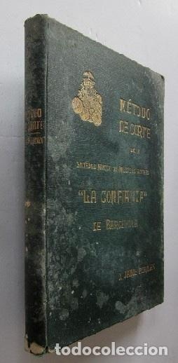 METODO DE CORTE DE LA SOCIEDAD MUTUA DE MAESTROS SASTRES LA CONFIANZA DE BARCELONA (Libros Antiguos, Raros y Curiosos - Ciencias, Manuales y Oficios - Otros)