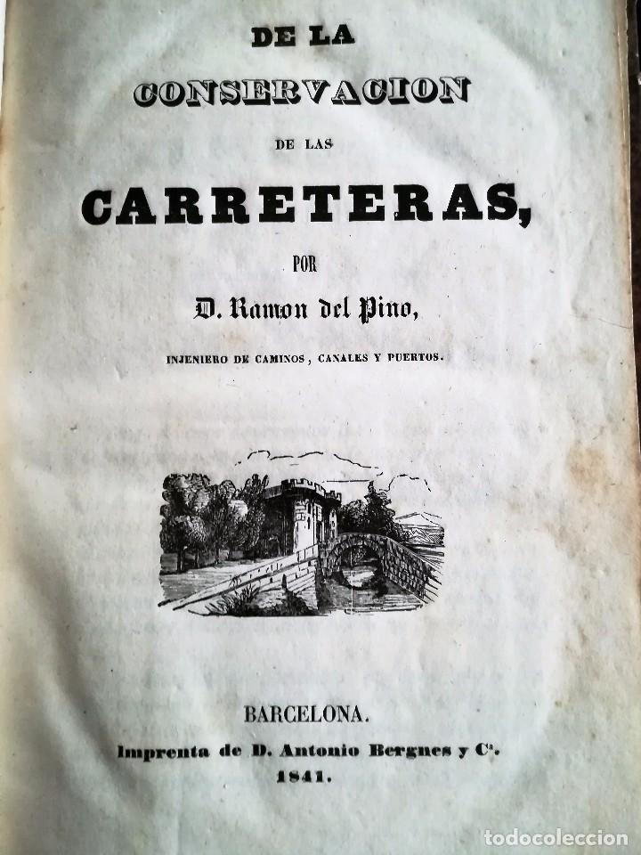 DE LA CONSERVACIÓN DE LAS CARRETERAS. 1841. (Libros Antiguos, Raros y Curiosos - Ciencias, Manuales y Oficios - Otros)