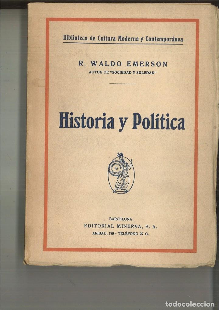 HISTORIA Y POLÍTICA. R. WALDO EMERSON (Libros Antiguos, Raros y Curiosos - Historia - Otros)