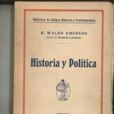 Libros antiguos: HISTORIA Y POLÍTICA. R. WALDO EMERSON. Lote 93745910