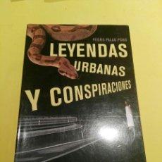 Libros antiguos: LIBRO LEYENDAS URBANAS Y CONSPIRACIONES. Lote 93848825