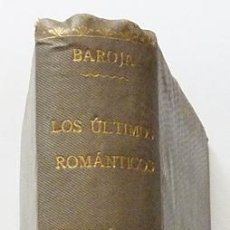 Libros antiguos: EL PASADO: LOS ÚLTIMOS ROMÁNTICOS - PÍO BAROJA - LIBRERÍA SUCESORES DE HERNANDO - 1906. Lote 93856780