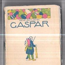 Libros antiguos: GASPAR. RENÉ BENJAMIN. LOS HUMORISTAS. CALPE. 1921. MADRID. 285 PAGS. 19,5X13,5 CM. Lote 93979525