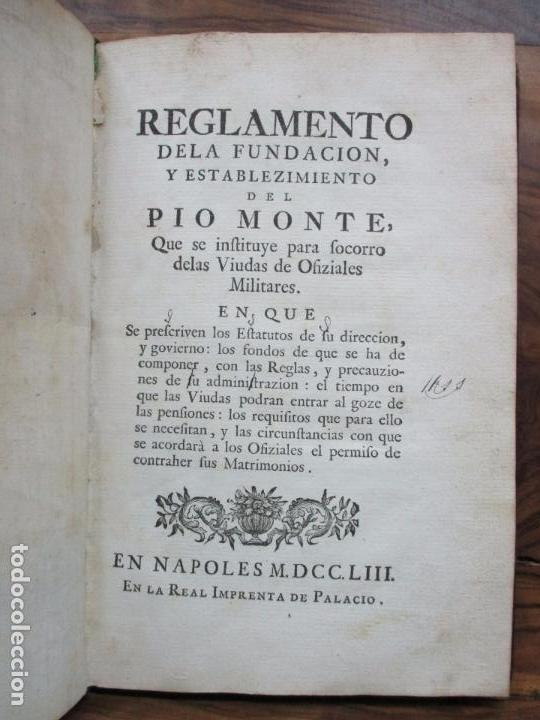 REGLAMENTO DE LA FUNDACION, Y ESTABLEZIMIENTO DEL PIO MONTE,..[REINO DE LAS DOS SICILIAS].1753 (Libros Antiguos, Raros y Curiosos - Historia - Otros)
