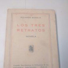 Libros antiguos: LOS TRES RETRAROS - RICARDO BAROJA - 1930 - PRIMERA EDICIÓN. Lote 94040008