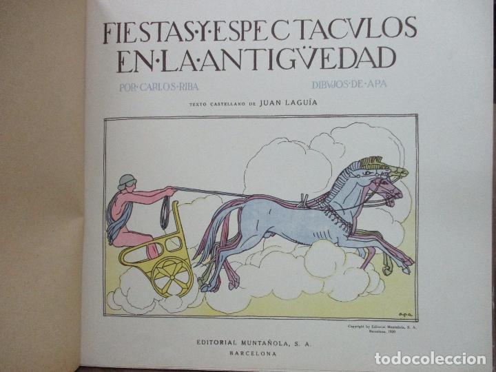 Libros antiguos: FIESTAS Y ESPECTACULOS EN LA ANTIGÜEDAD. CARLOS RIBA. JUAN LAGUÍA. ILUSTR. APA. MUNTAÑOLA, 1920. - Foto 2 - 94042295
