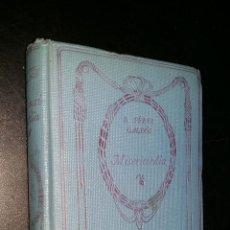 Libros antiguos: MISERICORDIA / PEREZ GALDOS . Lote 94045445
