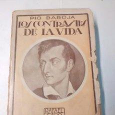 Libros antiguos: LOS CONTRASTES DE LA VIDA - PÍO BAROJA - 1920. Lote 94057940