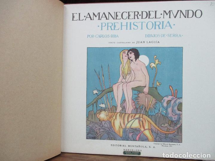 Libros antiguos: EL AMANECER DEL MUNDO. CARLOS RIBA. ILUSTR. SERRA. MUNTAÑOLA, 1920. - Foto 2 - 94119315