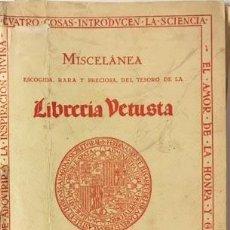 Libros antiguos - Librería Vetusta. (Madrid, 1933) : Miscelánea escogida... (Catálogo) - 94138655