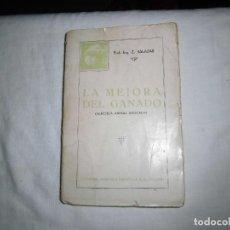 Alte Bücher - LA MEJORA DEL GANADO (GENETICA ANIMAL).ZACARIAS SALAZAR.EDITORIAL AGRICOLA ESPAÑOLA.MADRID 1935 - 94239850