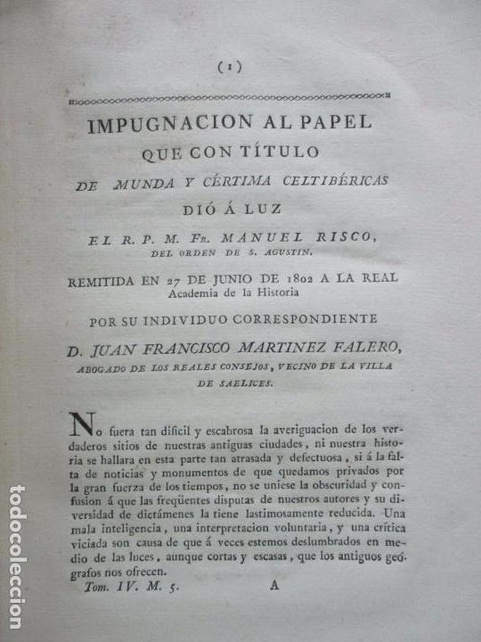IMPUGNACIÓN AL PAPEL QUE CON TÍTULO DE MUNDA Y CÉRTIMA..(MEMORIAS DE LA REAL ACADEMIA DE LA Hª) 1802 (Libros Antiguos, Raros y Curiosos - Historia - Otros)
