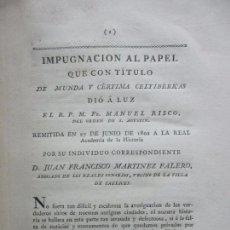 Libros antiguos: IMPUGNACIÓN AL PAPEL QUE CON TÍTULO DE MUNDA Y CÉRTIMA..(MEMORIAS DE LA REAL ACADEMIA DE LA Hª) 1802. Lote 94249195