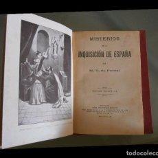 Libros antiguos: MISTERIOS DE LA INQUSICION EN ESPAÑA M.V. FEREAL. Lote 94255145