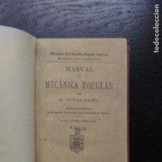 Libros antiguos: MANUAL DE MECANICA POPULAR, ARIÑO, D. TOMAS, 1879. Lote 94257050