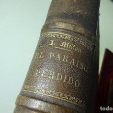 Libros antiguos: EL PARAISO PERDIDO - JOHN MILTON - 50 LÁMINAS ILUSTRADAS POR DORÉ - MONTANER Y SIMON - 1873 - BCN -. Lote 94265900