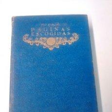 Libros antiguos: PÁGINAS ESCOGIDAS - PÍO BAROJA - 1936. Lote 94320059