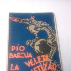 Libros antiguos: LA VELETA DE GASTIZAR - PÍO BAROJA - 1927. Lote 94320684