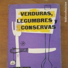 Libros antiguos: VERDURAS LEGUMBRES Y CONSERVAS DE EL ARTE DE COMER BIEN. Lote 94322306