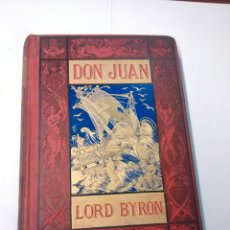 Libros antiguos: DON JUAN - LORD BYRON - 1883. Lote 94331599