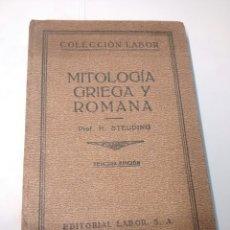 Libros antiguos: MITOLOGÍA GRIEGA Y ROMANA - HERMANN STEUDING - 1930. Lote 94333663