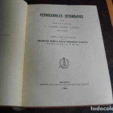 Libros antiguos: 1906 FERROCARRILES SECUNDARIOS E. GIMENEZ LLUESMA. Lote 99429123