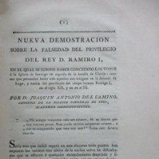 Libros antiguos: NUEVA DEMOSTRACION SOBRE LA FALSEDAD DEL PRIVILEGIO DEL REY D. RAMIRO I. C. 1800.. Lote 178859483