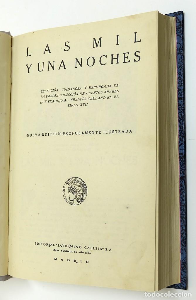Libros antiguos: 1900c - Las Mil Una Noches de Saturnino Calleja - ESPECIAL OBSEQUIO - Foto 3 - 94395590