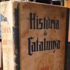 Libros antiguos: FERRAN SOLDEVILA - HISTÒRIA DE CATALUNYA (VOLUM I) - ALPHA - 1934. Lote 94524890