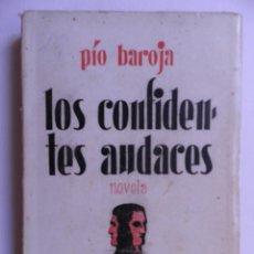 Libros antiguos: LOS CONFIDENTES AUDACES NOVELA. PÍO BAROJA. Lote 94581787