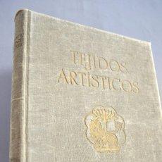 Libros antiguos: ERNST FLEMMING TEJIDOS ARTÍSTICOS GUSTAVO GILI. Lote 94603227