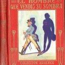 Libros antiguos: CHAMISSO : EL HOMBRE QUE VENDIÓ SU SOMBRA (ARALUCE, 1930). Lote 94615011