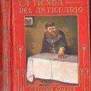 Libros antiguos: DICKENS : LA TIENDA DEL ANTICUARIO (ARALUCE, 1927). Lote 94615075