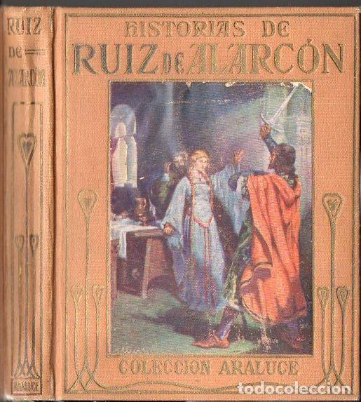 HISTORIAS DE RUIZ DE ALARCÓN (ARALUCE, C. 1930) (Libros Antiguos, Raros y Curiosos - Literatura Infantil y Juvenil - Otros)