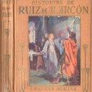 Libros antiguos: HISTORIAS DE RUIZ DE ALARCÓN (ARALUCE, C. 1930). Lote 94615179