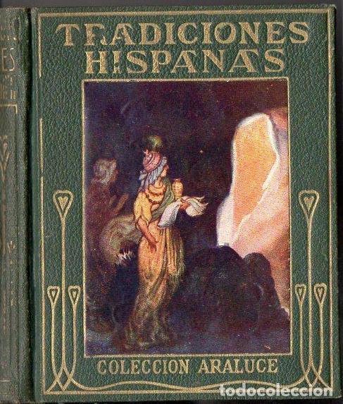 TRADICIONES HISPANAS (ARALUCE, C. 1930) ILUSTRADO POR SEGRELLES (Libros Antiguos, Raros y Curiosos - Literatura Infantil y Juvenil - Otros)