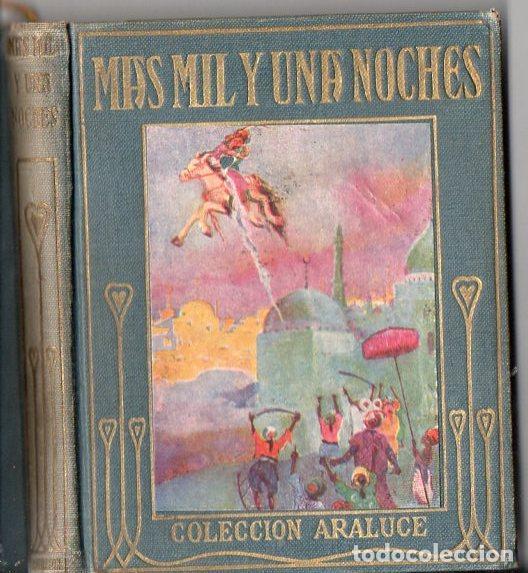 MÁS MIL Y UNA NOCHES (ARALUCE, C. 1930) (Libros Antiguos, Raros y Curiosos - Literatura Infantil y Juvenil - Otros)