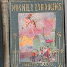 Libros antiguos: MÁS MIL Y UNA NOCHES (ARALUCE, C. 1930). Lote 94615335