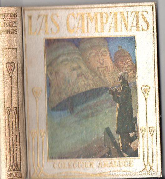 DICKENS : LAS CAMPANAS (ARALUCE, C. 1930) (Libros Antiguos, Raros y Curiosos - Literatura Infantil y Juvenil - Otros)
