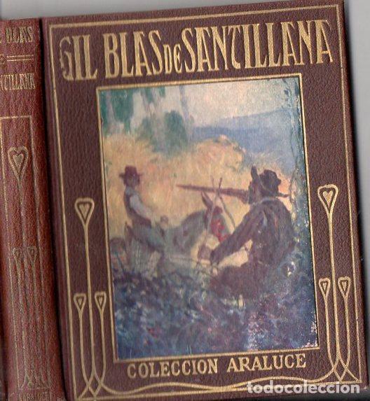 GIL BLAS DE SANTILLANA (ARALUCE, 1925) ILUSTRADO POR SEGRELLES (Libros Antiguos, Raros y Curiosos - Literatura Infantil y Juvenil - Otros)
