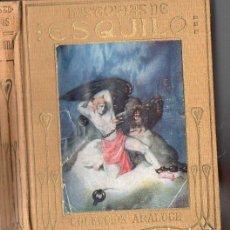 Libros antiguos: HISTORIAS DE ESQUILO (ARALUCE, C. 1930). Lote 94615743
